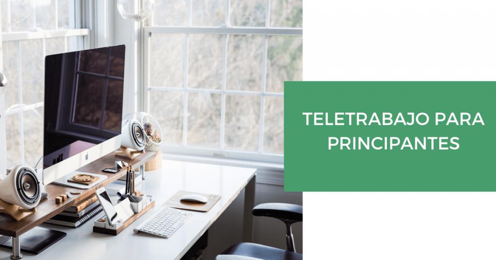 Teletrabajo para principantes